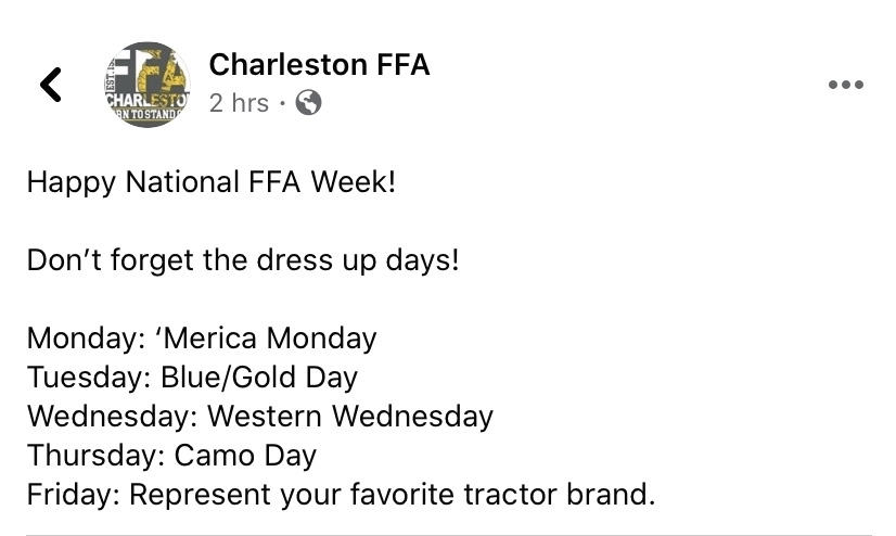 America Monday, Blue and Gold Tuesday, western Wednesday, camo Thursday, favorite tractor brand Friday