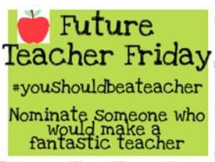 Future Teacher Friday